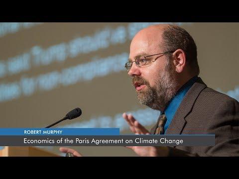 Economics of the Paris Agreement on Climate Change | Robert P. Murphy