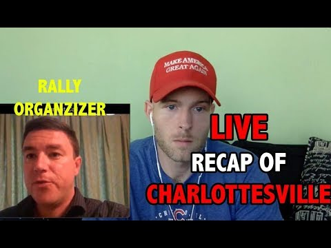 LIVE - Recap Of Charlottesville With The Organizer Jason Kessler