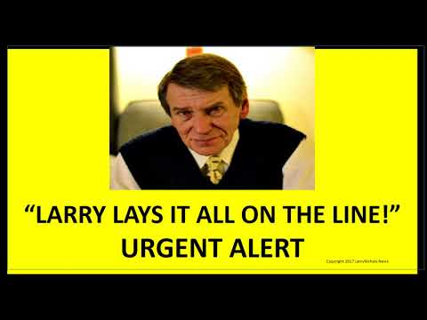 LARRY LAYS IT ALL ON THE LINE!