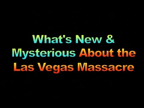 What's New & Mysterious In Las Vegas Massacre?, 1817