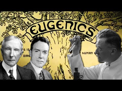 The Rise of Eugenics - Why Big Oil Conquered The World