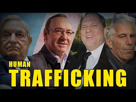 Trafficking: The Soros, Spacey, and Weinstein Connections