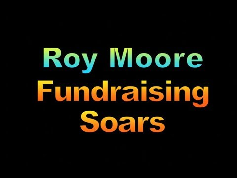 Roy Moore Fundraising Soars, 1895