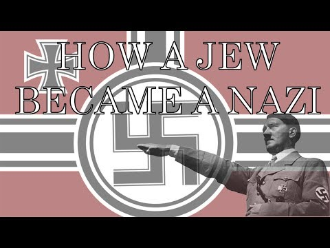 How a Jew Became a Nazi