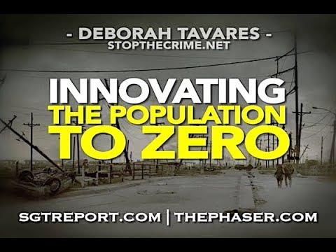 ROTHSCHILD GENOCIDE: INNOVATING THE POPULATION TO ZERO --  Deborah Tavares
