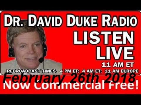 Dr. David Duke Radio Show (February 26th 2018)
