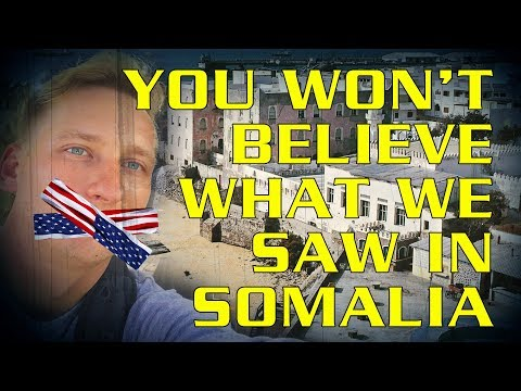 You Won't Believe What We Saw In Mogadishu, Somalia
