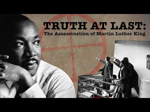 Truth At Last: The Assassination of Martin Luther King