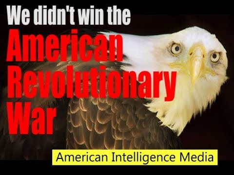 Americans didn't win their Revolutionary War