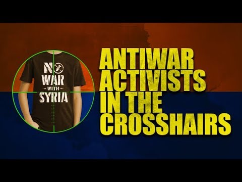 Antiwar Activists in the Crosshairs