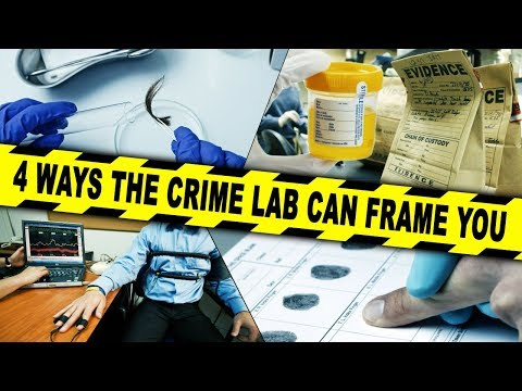 4 Ways the Crime Lab Can Frame You