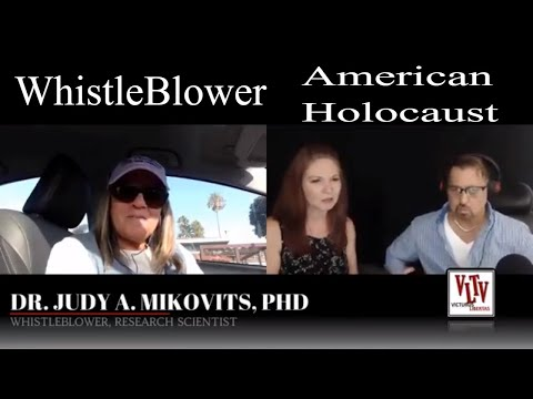 #WHISTLEBLOWER  Dr Judy Mikovits Interview - The American Holocaust