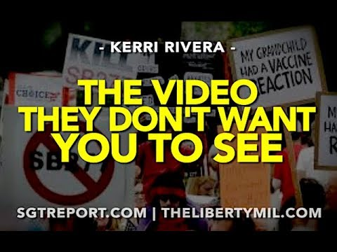 THE VIDEO THEY DON'T WANT YOU TO SEE -- Kerri Rivera
