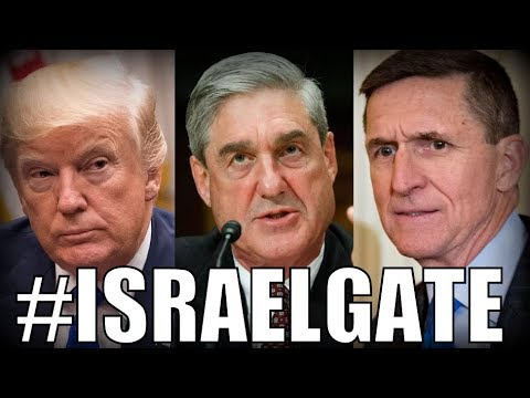 Mueller Flynn Court Filing CONFIRMS #IsraelGate is the True Scandal