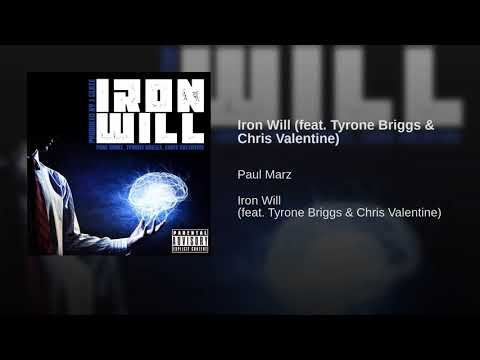 Iron Will (feat. Tyrone Briggs & Chris Valentine)