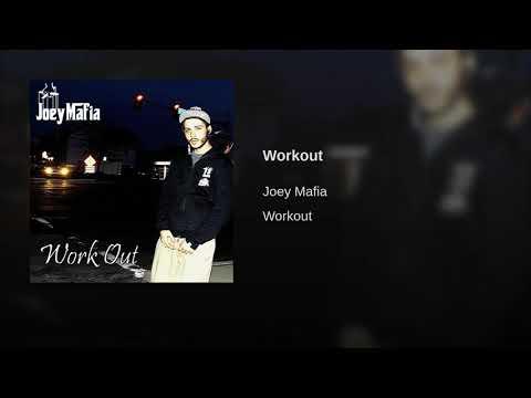 Joey Mafia - Workout