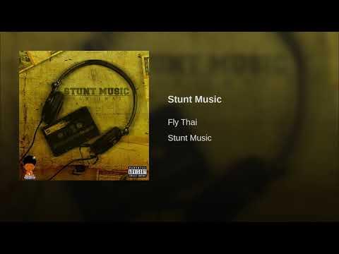 "Fly Thai - ""Stunt Music"""