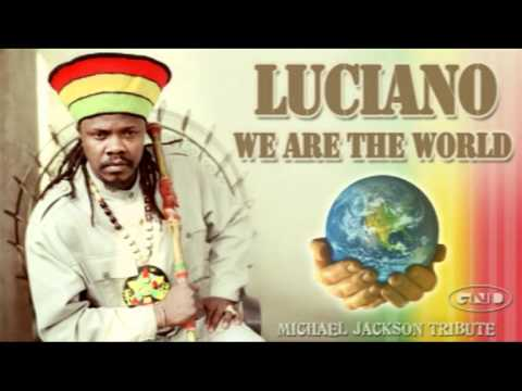 Luciano - We Are The World