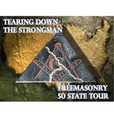 Tearing Down the Strongman - Freemasonry 50 State Tour