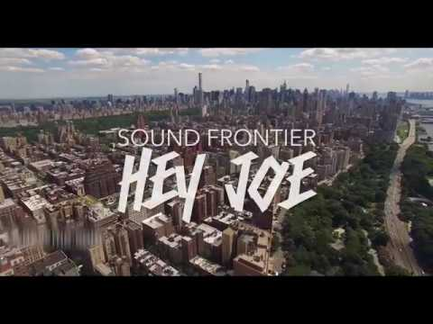 "Sound Frontier's ""Hey Joe"" Trailer"
