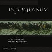 """นิทรรศการ """"Interregnum"""""""