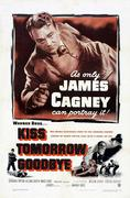 Kiss Tomorrow Goodbye (1950)