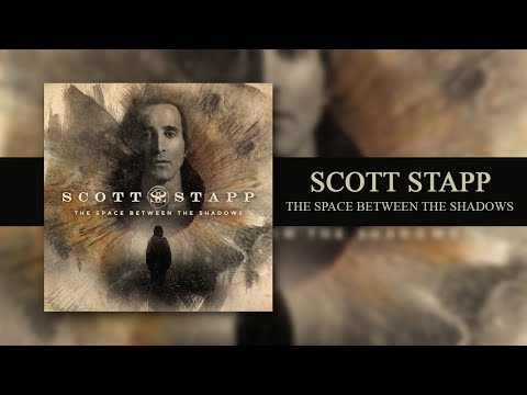 NEW RELEASE FULL ALBUM ( 19-7-2019) : Scott Stapp - The Space Between The Shadows