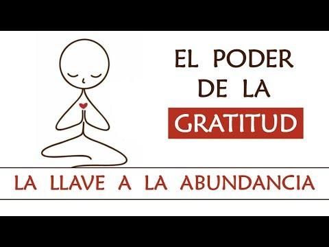 El poder de la gratitud | La llave a la Abundancia | Beneficios de la Gratitud | Gracias