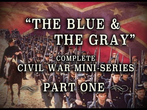 "Civil War ""The Blue and the Gray"" Epic 1982 Mini-Series - Part 1"