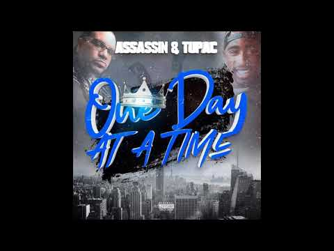 DJ KING ASSASSIN - Ft Tupac - One Day At A Time
