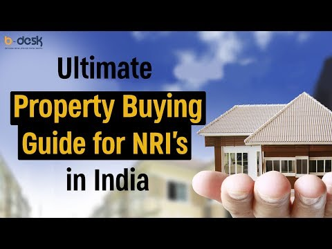 Property Buying Guide for NRI's in India | B-Desk Real Estate | Chandigarh