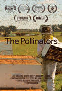 The Pollinators (PENDING: NEED 19 MORE TIX TO SELL)
