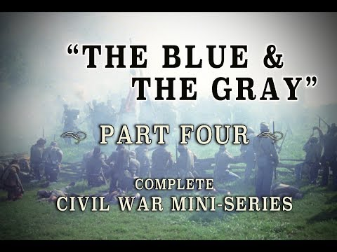 "Civil War ""The Blue and the Gray"" Epic 1982 Mini-Series - Part 4"
