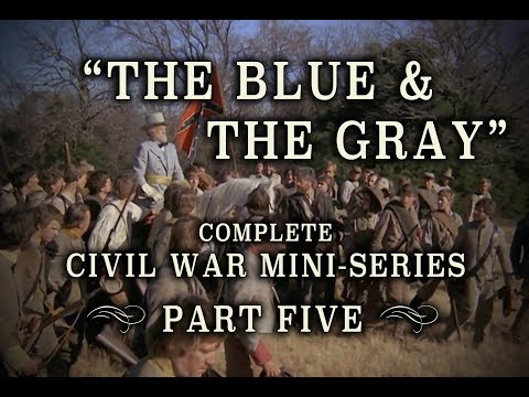 "Civil War ""The Blue and the Gray"" Epic 1982 Mini-Series - Part 5"