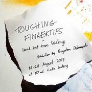 """นิทรรศการ """"Touching Fingertips"""""""