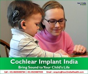 Cochlear Implant - Bring Sound to Your Child's Life