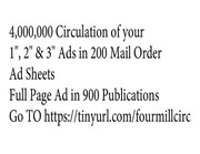 Stretch Your Advertising To 4,000,000 Circulation!