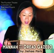Hannah and the Dread Gazebo