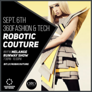 ROBOTIC COUTURE - 360Fashion Network X Melange Fashion Show