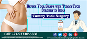 Refine Your Figure with Tummy Tuck Surgery in India