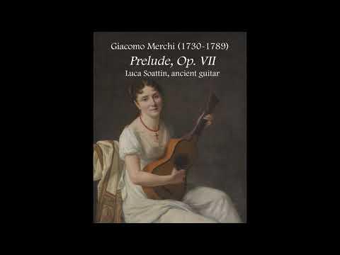 Giacomo Merchi: Prelude - Luca Soattin