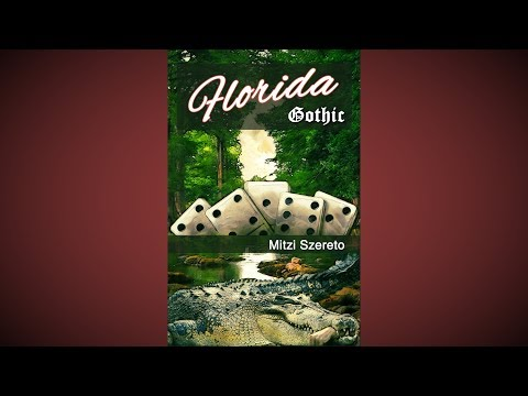 Florida Gothic by Mitzi Szereto (official book trailer)