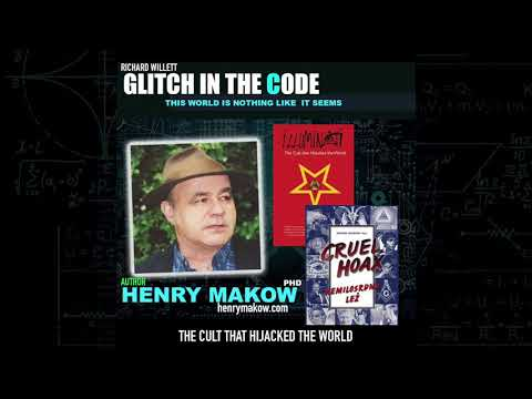 GLITCH IN THE CODE - HENRY MAKOW (The Cult That Took Over The Word)