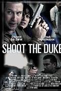 Shoot the Duke (2009)