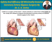 Safety and Efficacy of Minimally Invasive Coronary Artery Bypass Surgery By Dr. S. K. Sinha