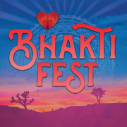 Bhakti Fest ~ Yoga, Sacred Music, Conscious Community - TWENTY-NINE PALMS, CALIFORNIA