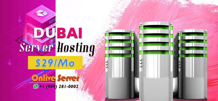 Dubai VPS Server - Onlive Server
