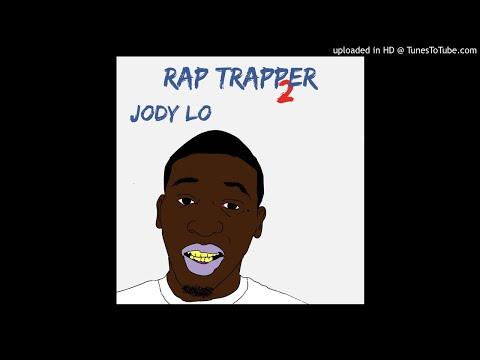 Jody Lo - Rap Trapper 2 (Full album)