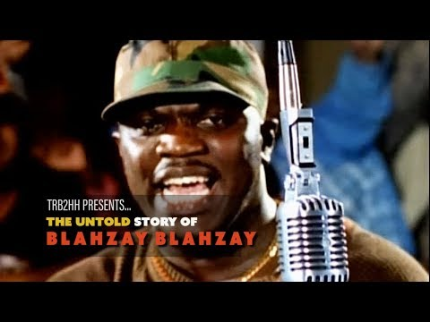 TRB2HH Presents| The Untold Story Of Blahzay Blahzay