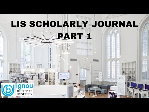 Scholarly Journal: The Changing Landscape - Part 1 | ARPIT | IGNOU | Dr. G. Mahesh